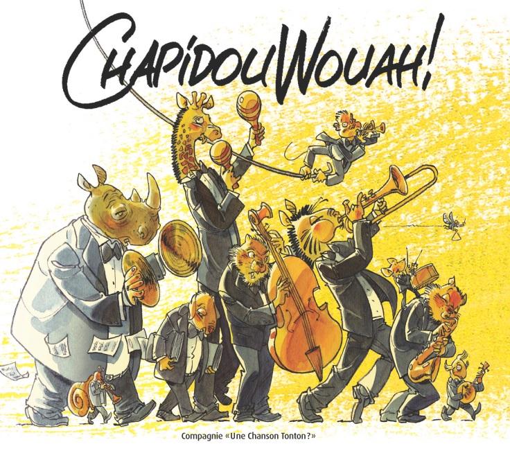 ChapidouWouah ! Le disque de la Cie Une chanson tonton - Concerts & Spectacle jeune public