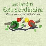 Cie Une chanson tonton - Concerts & Spectacles jeune public - Le jardin extraordinaire - Cléo Combe - artiste plasticienne